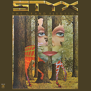 "Styx, ""The Grand Illusion,"" A and M, 1977."