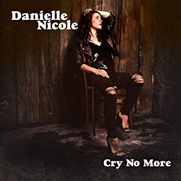 """Cry No More"" by Danielle Nicole"
