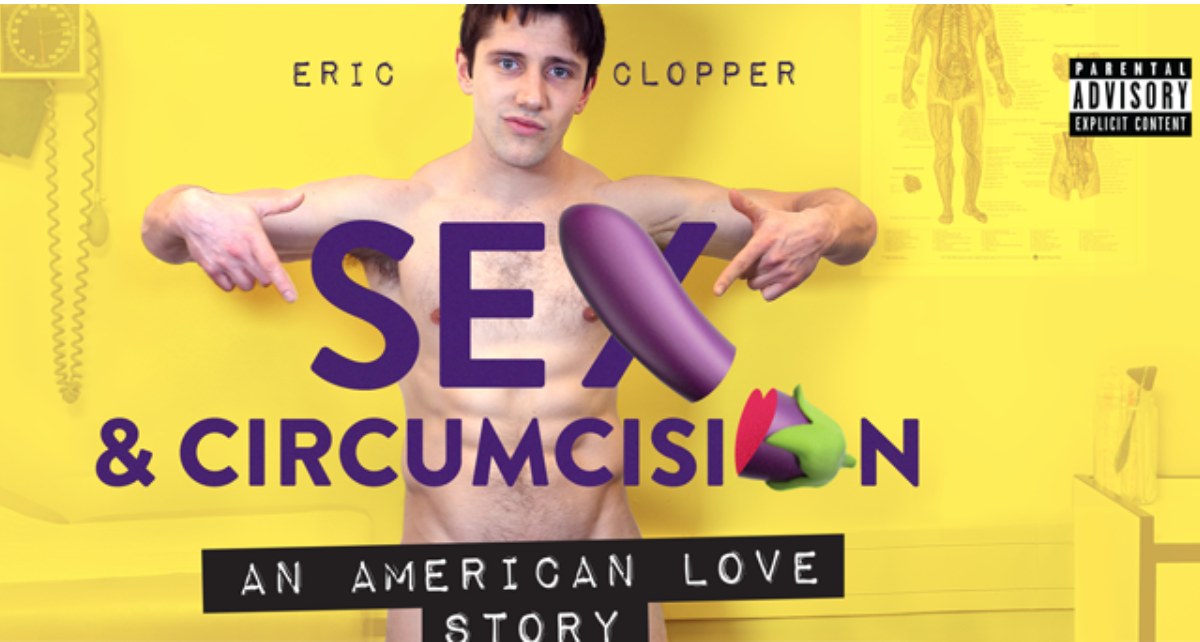 "A screenshot of an advertisement for Harvard employee Eric Clopper's show, ""Sex & Circumcision: An American Love Story."""