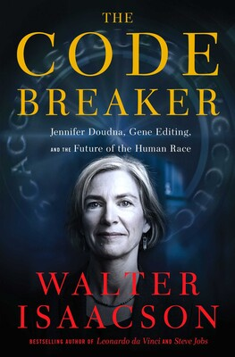 """Pioneer of CRISPR gene editing, Jennifer Doudna, on the cover of """"The Code Breaker"""" by Walter Isaacson"""