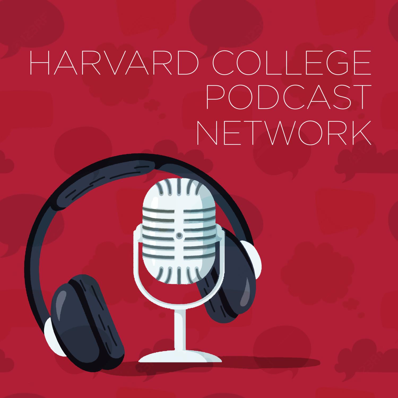 Harvard College Podcast Network