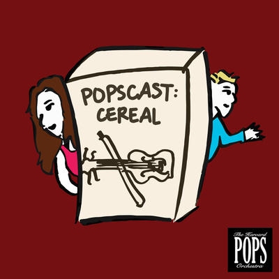 """""""Popscast: Cereal"""" by the Harvard Pops Orchestra."""