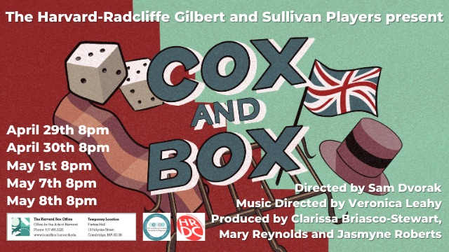 """""""Cox and Box; or, The Long-Lost Brothers"""" is the Harvard-Radcliffe Gilbert and Sullivan Players' first full-length production since the onset of the pandemic."""