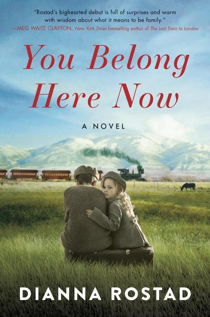"""Cover for """"You Belong Here Now"""" by Dianna Rostad."""