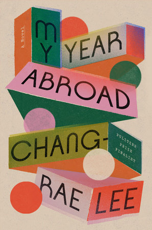 Cover of 'My Year Abroad' by Chang-rae Lee