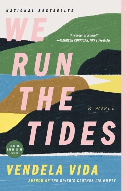 """The cover of Vendela Vida's """"We Run The Tides."""""""