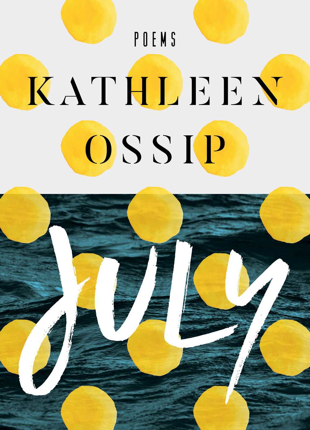 """Cover for Kathleen Ossip's latest release, """"July."""""""