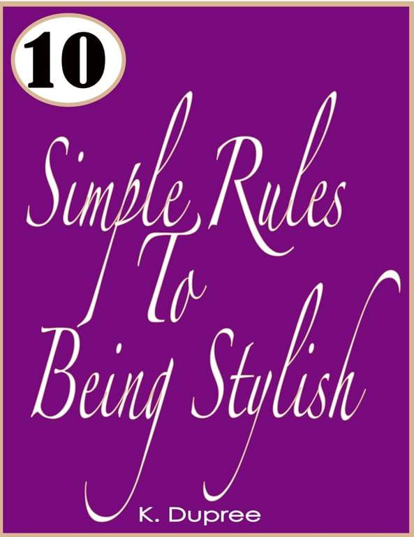 10 Simple Rules To Being Stylish, New Year. New You. New Style- GREAT Fashion Reads