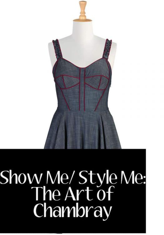 eShaShow Me Style Me- The Art of Chambray