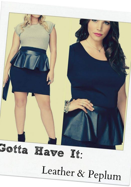 Gotta Have It: Leather and Peplum