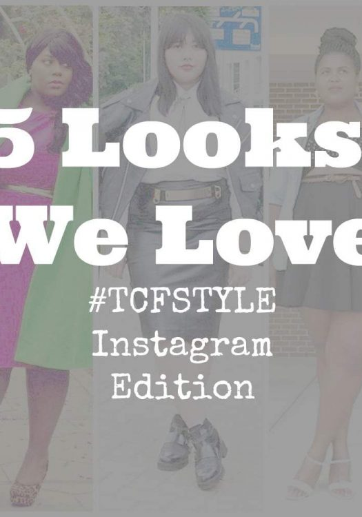 Five Looks We Love TCFStyle