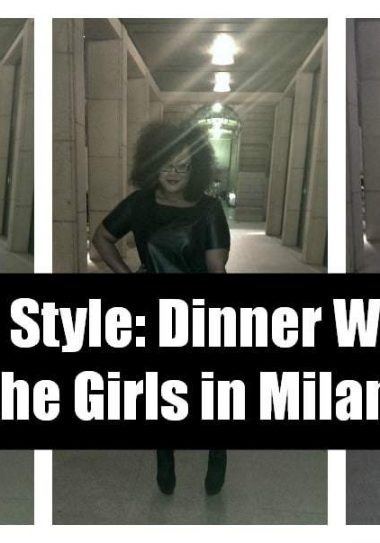 My STle Dinner with the girls in Milan
