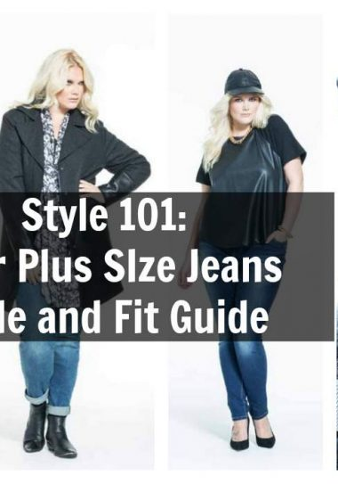 The Ultimate Plus Size Jeans Fit and Style Guide