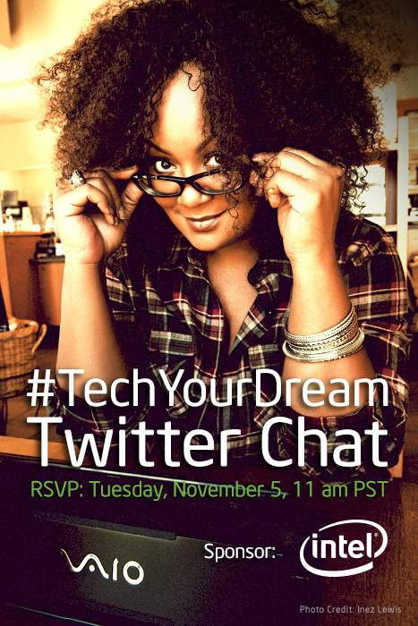 @IntelUSA #TechYourDream Twitter Chat