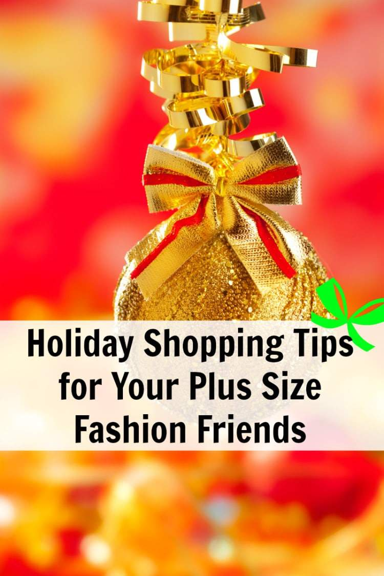 Holiday Shopping Tips for Plus Size Fashion Friends