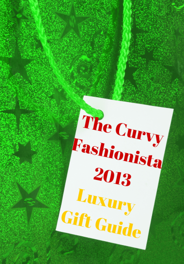 The Curvy Fashionista Luxury Gift Guide