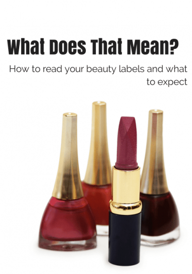 How to read beauty and makeup labels- The Curvy Fashionista