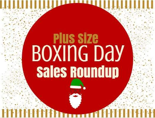 After Christmas Boxing Day Plus Size Fashion Sale Roundup