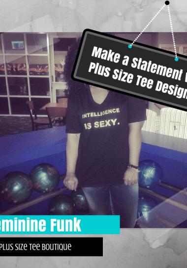 Make a Statement with Plus Size Tee Designer Feminine Funk