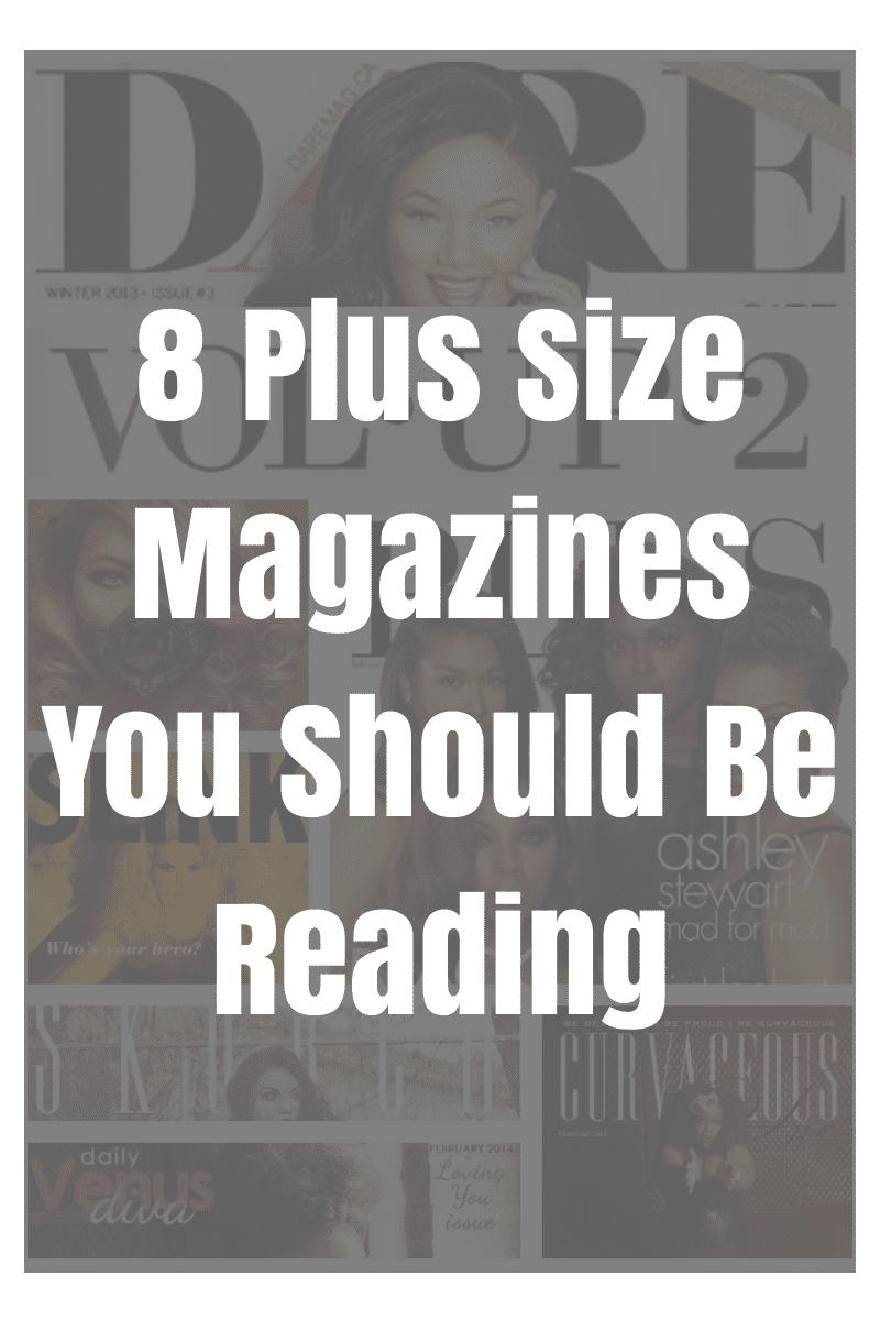 Plus Size Magazines You Should Be Reading