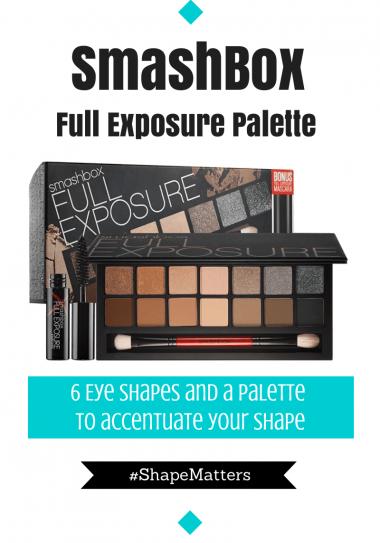 SmashBox Introduces #ShapeMatters Full Exposure Palette and I Kinda Love!