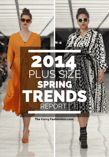 The 2014 Plus Size Spring Trends Report on The Curvy Fashionista