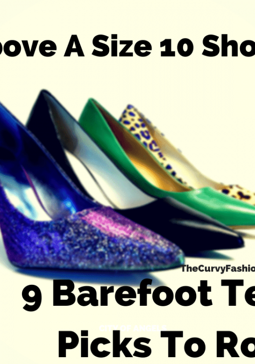 Above A Size 10 Shoe-9 Barefoot Tess Picks To Rock