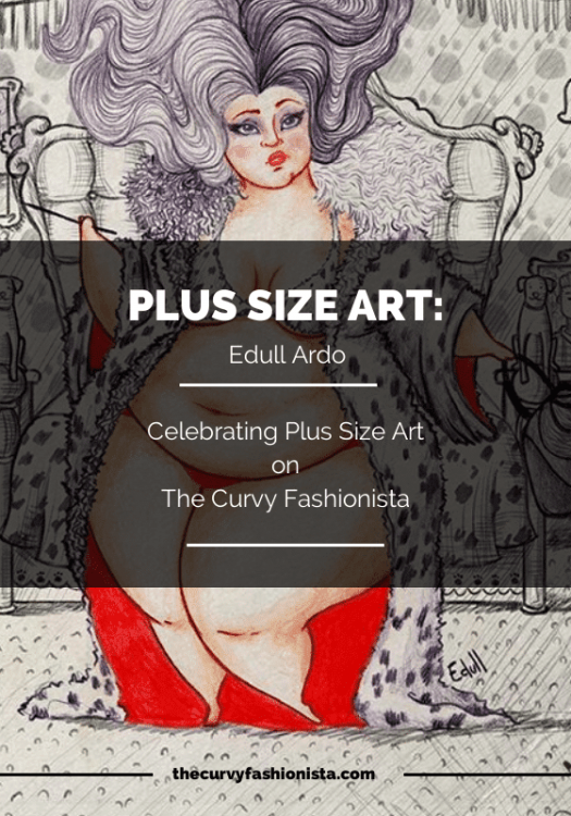 Plus Size Art: A Spotlight on Edull Ardo