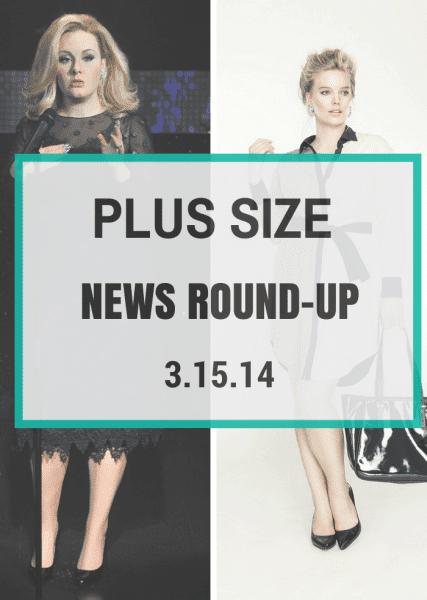 Plus Size News 031514