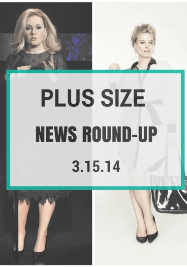 Plus Size News Round-Up