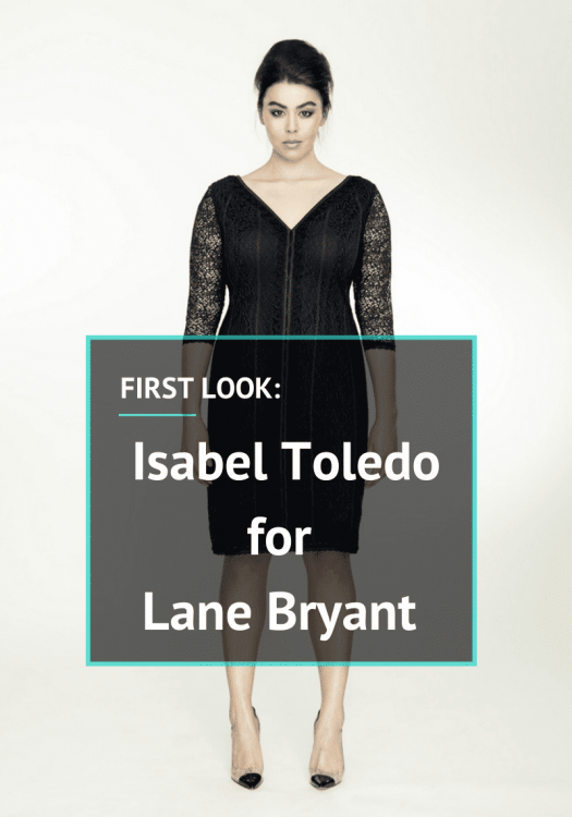Isabel Toledo for Lane Bryant on The Curvy Fashionista