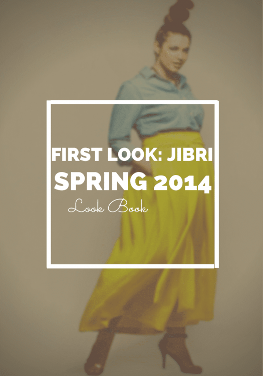Jibri Spring 2014 Collection Look Book