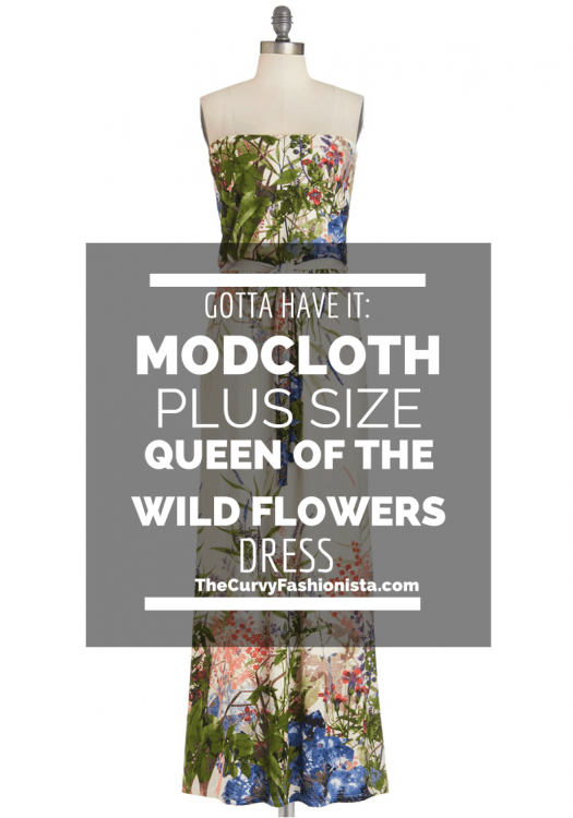 Gotta Have It: ModCloth Plus Size Queen of the Wild Flowers Dress