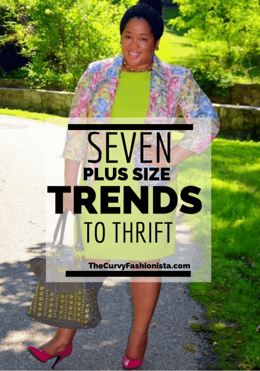 7 Plus Size Trends to Thrift on The Curvy Fashionista