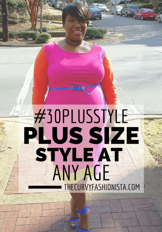 Plus Size Style at Any Age- The #30PlusStyle Movement
