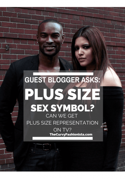 Plus Size Sex Symbol? Plus Size Representation on TV.