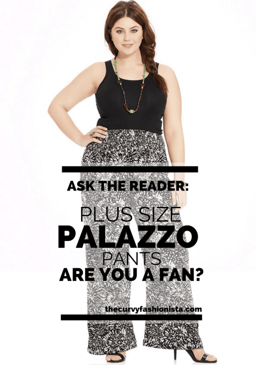 Plus Size Palazzo Pants on The Curvy Fashionista