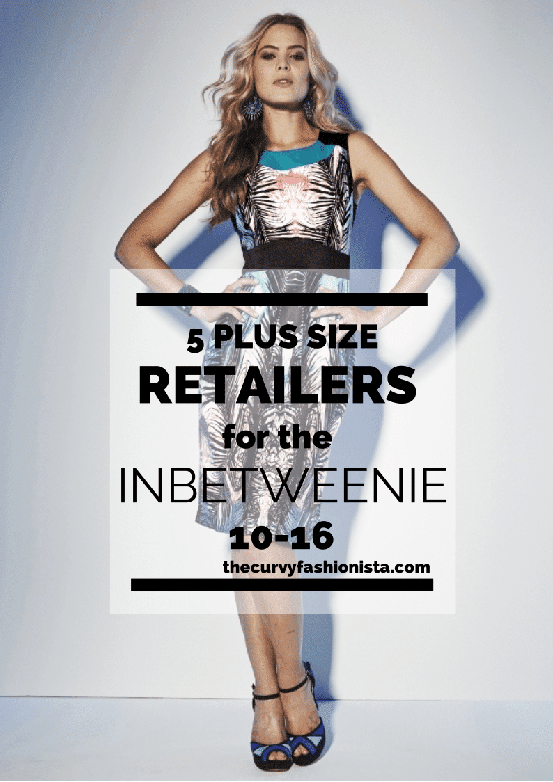 Five Retailers to Shop for the Inbetweenie Plus Size on The Curvy Fashionista