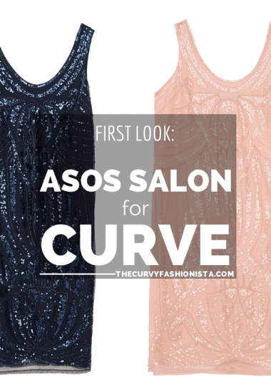 FIRST LOOK: ASOS SALON for CURVE
