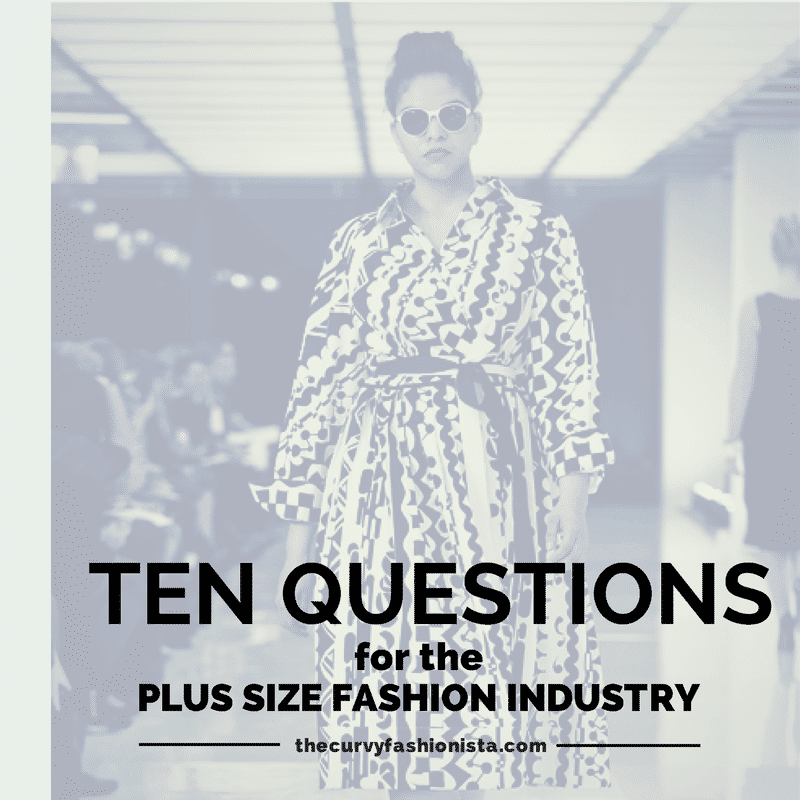 10 QuestionsFor the Plus Size Fashion Industry
