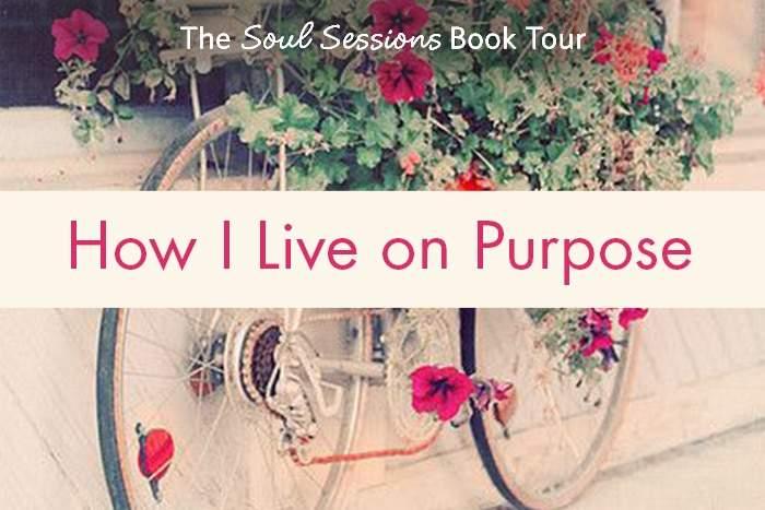 How I live on Purpose
