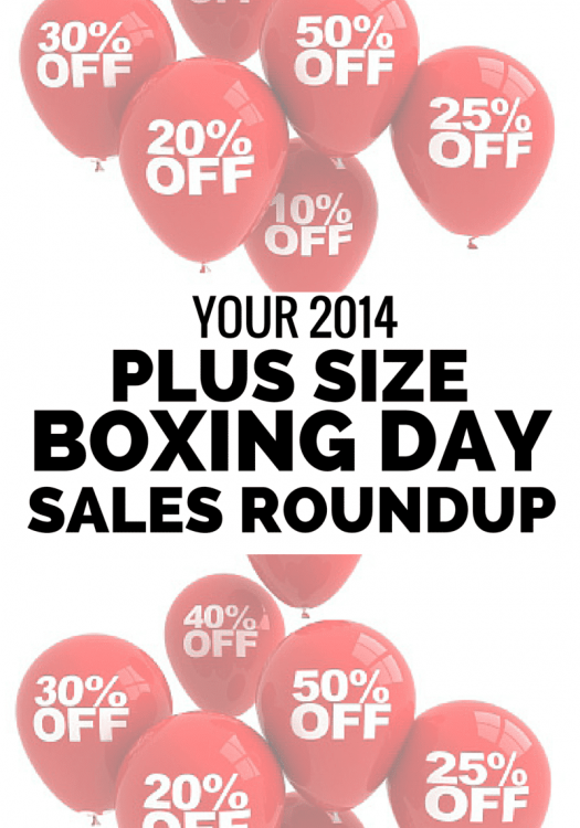 Your 2014 Plus Size Boxing Day Sales Roundup