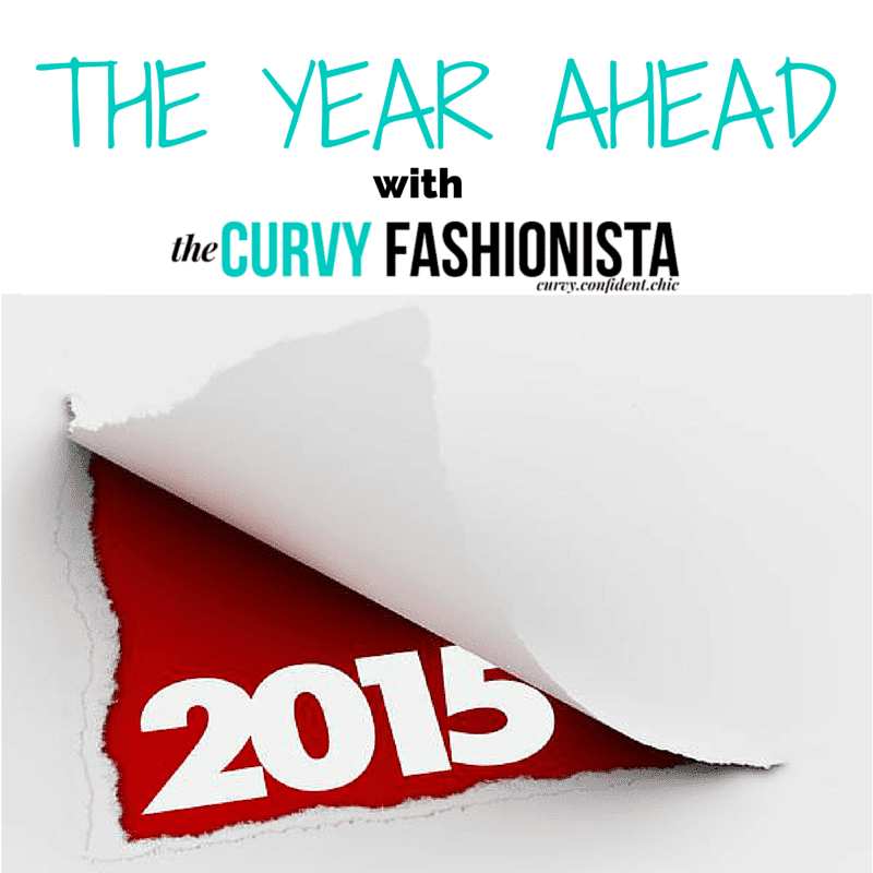 The Year Ahead with The Curvy Fashionista!
