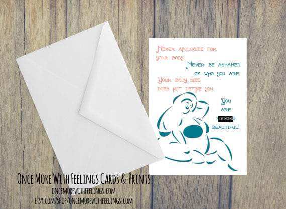Once More With Feelings Cards- Never Apologize For Your Body