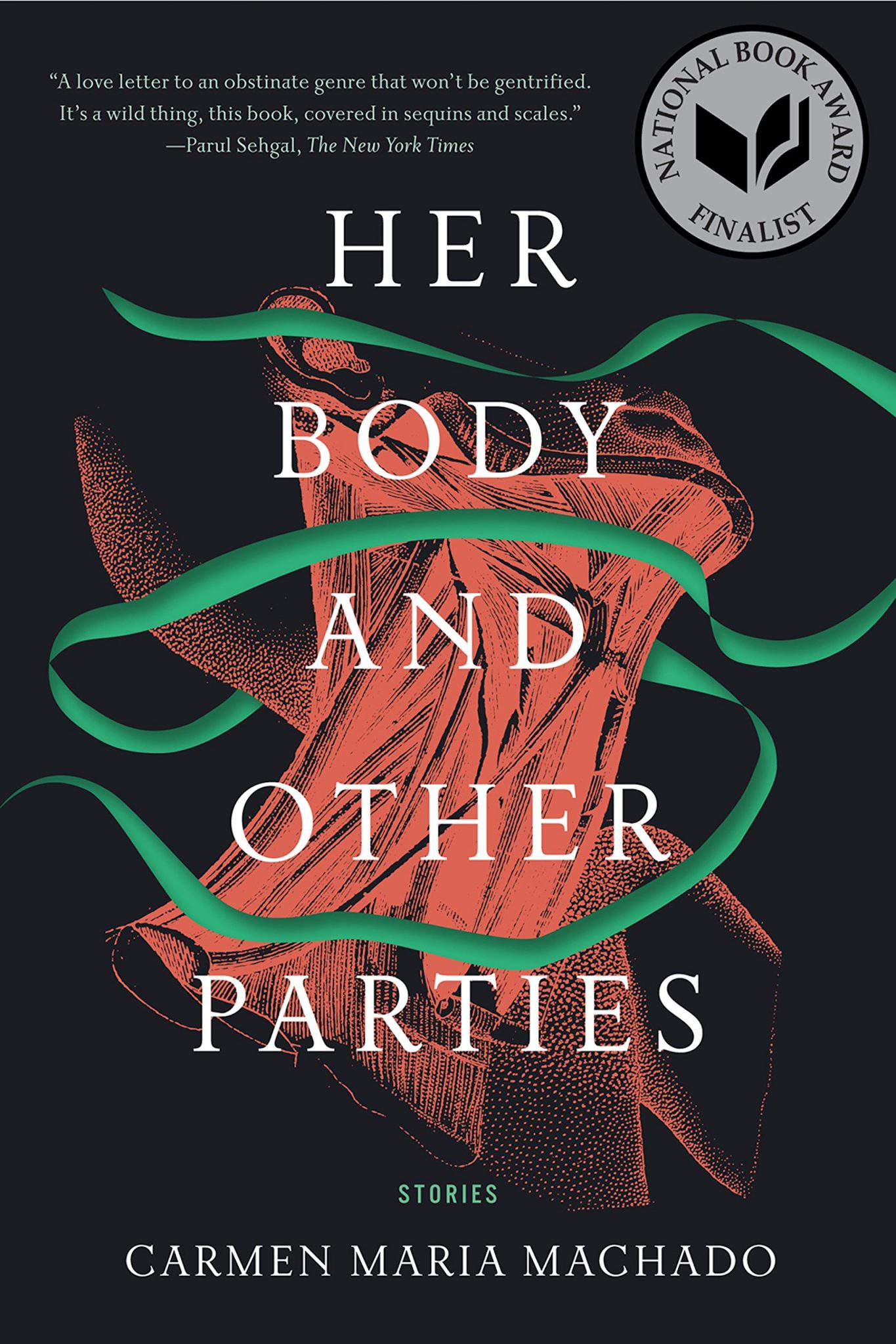 Her Body and Other Parties: Stories Paperback – by Carmen Maria Machado