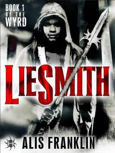 Liesmith (The Wyrd #1) by Alis Franklin