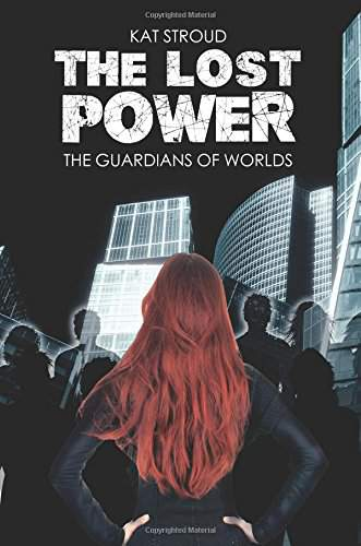 The Lost Power by Kat Stroud
