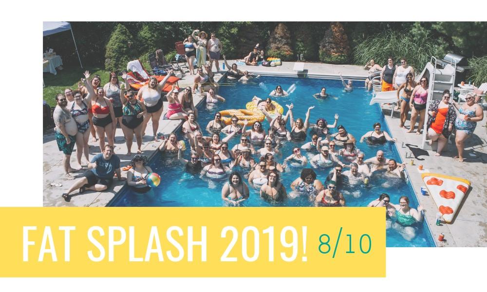 Plus Size Pool parties- Fat Splash 2019