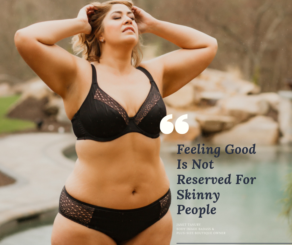feeling good is not reserved for the skinny