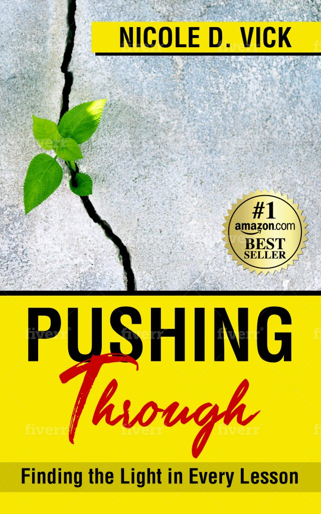 Nicole Vick on finding the light in the lessons through her book, Pushing Through
